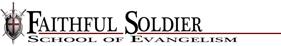 Faithful Soldier School of Evangelism