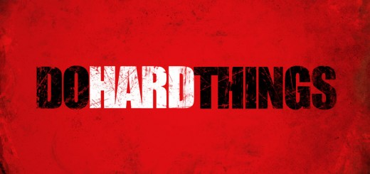 Do Hard Things